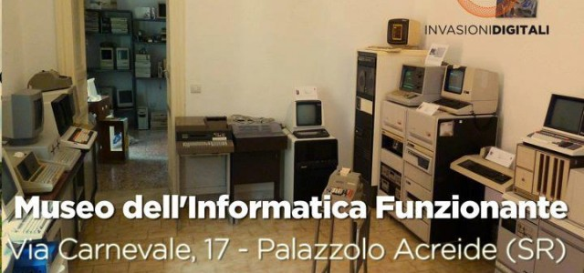 "The ""Museo dell'Informatica Funzionante"" Computer Museum in Palazzolo Acreide (SR), ITALY,  join the national event INVASIONI DIGITALI! Come to INVADE US! Sunday 28 April, 2013, from 10 to 13, 15 to […]"